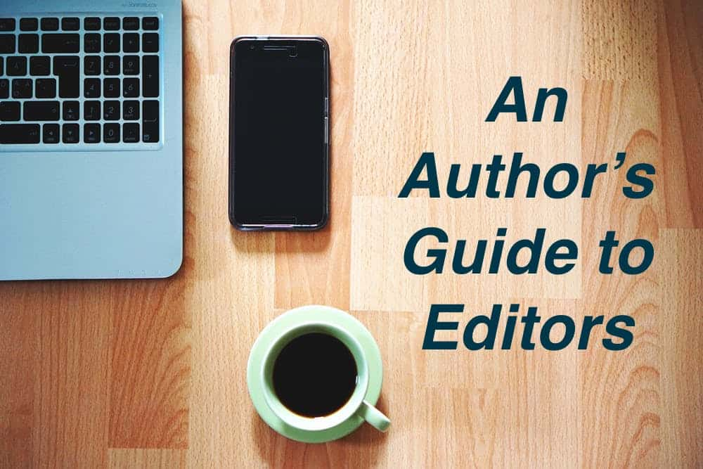 desk with laptop, coffee, and phone with article title An Author's Guide to Editors