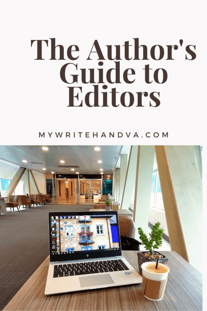 The author's guide to working with an editor. How an editor can help writer's turn out their very best books.  What to expect with proofreading, copyediting, and developmental editing.